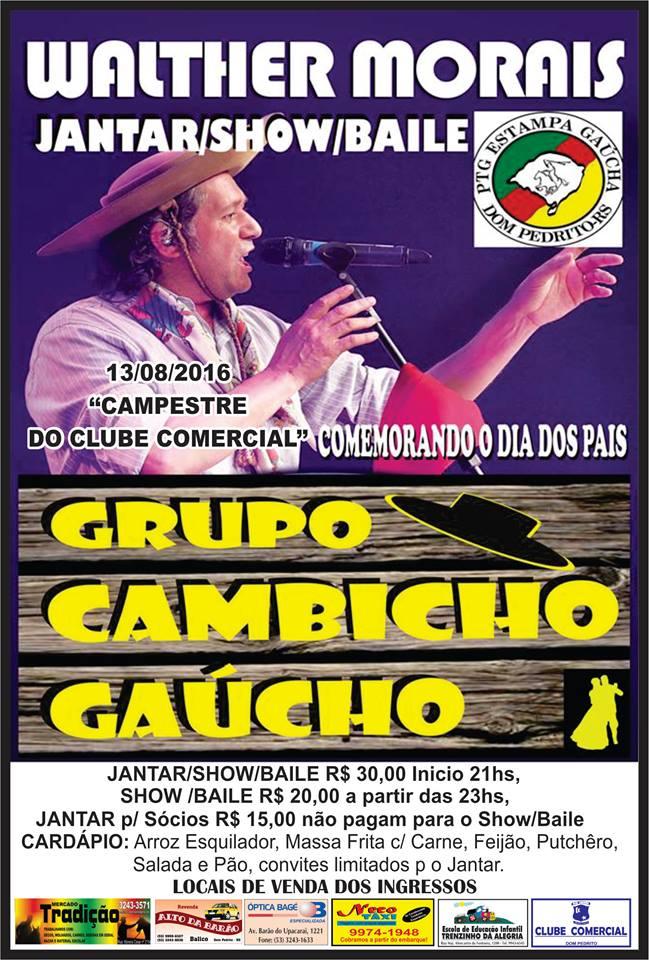 Photo of Baile com Walther Moraes e Grupo Cambicho Gaúcho acontece neste sábado em Dom Pedrito